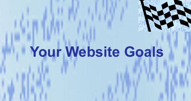 Your Website Goals